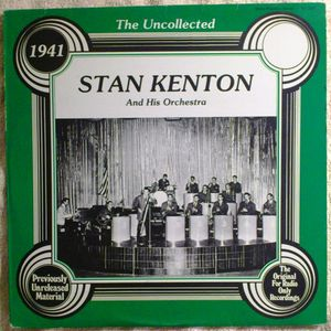 Stan Kenton And His Orchestra,The Uncollected 1941, Quality Records, SV-2001
