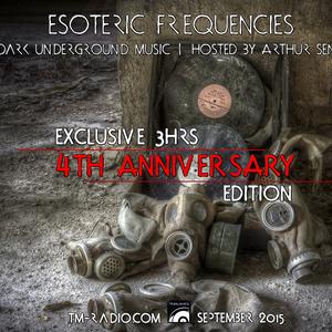 Arthur Sense - Esoteric Frequencies 4th Anniversary [September 2015] on tm-radio.com