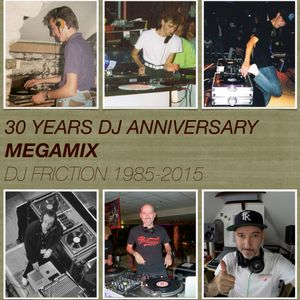 DJ Friction 30 Years DJ Anniversary Megamix