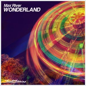 Max River - Wonderland