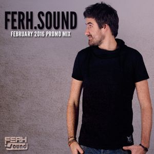 Ferh.Sound 'February Promo Mix'