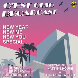 "C'est Chic Broadcast: Episode 11 ""New Year, New Me, New You"" Special"