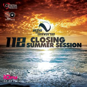"""CERERA pres.Echo of The Universe 112 """"CLOSING SUMMER SESSION"""""""