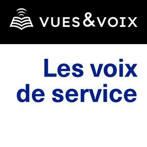 Les voix de service | 18 août 2016