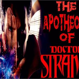 'THE APOTHEOSIS OF DOCTOR STRANGE W/ JAY DYER' - November 7, 2016