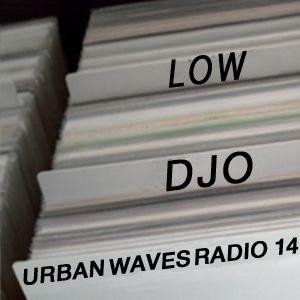 Urban Waves Radio 14 - Lowdjo