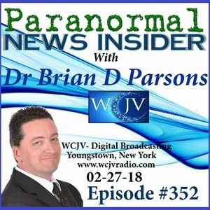 Paranormal News Insider_with Dr Brian D. Parsons_20180227_352