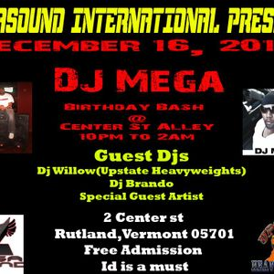 Dj Mega live at Center st Alley-Dec -16-2017-Dj Mega Birthday Bash with Special Guest Dj Willow