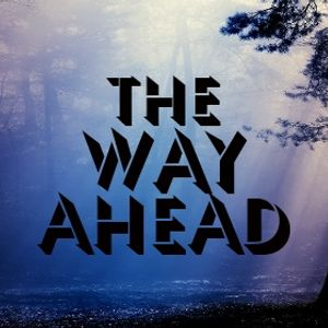 Vision Sunday: The Way Ahead - The Leadership Team - 26th February