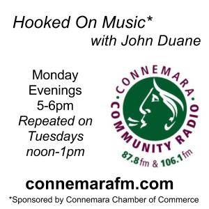 Connemara Community Radio  - 'Hooked On Music' with John Duane - 4dec2017