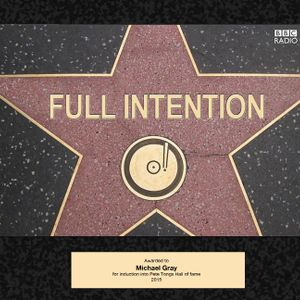Michael Gray/ Full Intention DJ Sessions - August 2016