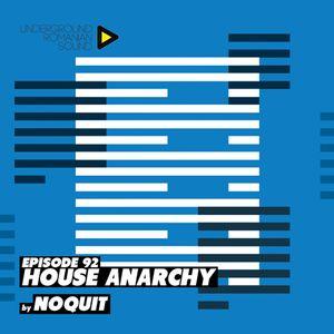 Dj NOQUIT - HOUSE ANARCHY EP 92