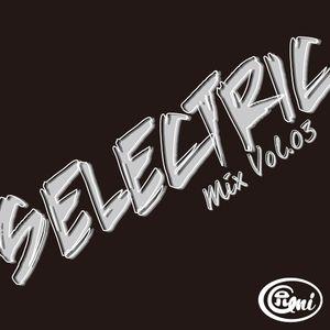 SELECTRIC Mix Vol.3