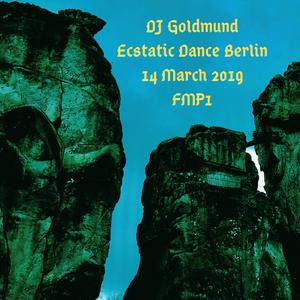DJ Goldmund Ecstatic Dance Berlin 14 March 2019