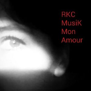 #RKC MusiK Mon Amour n°10