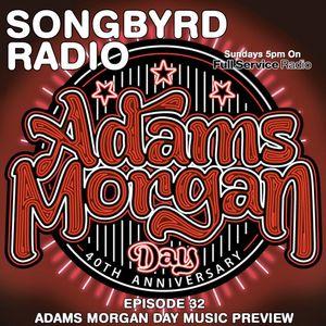 SongByrd Radio - Episode 32 - Adams Morgan Day Music Preview