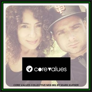 Core Values Collective Mix 001 by Mark Kufner