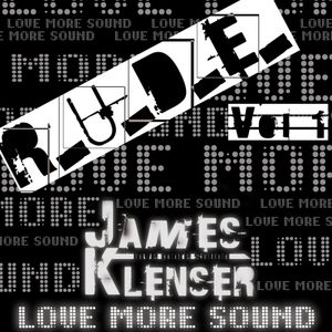 R.U.D.E Vol 1. (Real Underground Dance and Electronic)