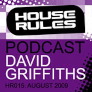 House Rules 015: David Griffiths - August 2009