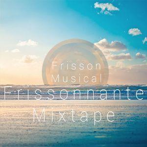 Mixtape N°1 - Frissonnante Mixtape