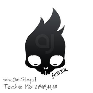 Fr33k - Minimal/Techno Mix OutStep.lt 2010.11.10
