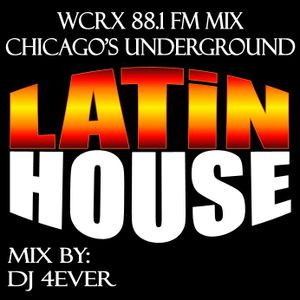 Latin House Mix WCRX 88.1 fm Mix
