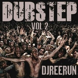 DubStep Vol 2 DjReerun