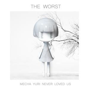 Mecha Yuri Never Loved Us