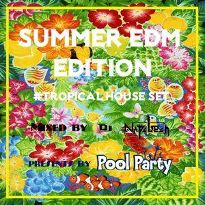 "#14 ""Summer Edition - Tropical House Set -  """