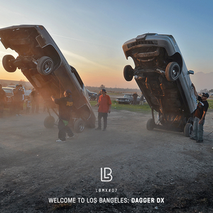 LBMX#07 • Welcome to Los Bangeles – DAGGER DX