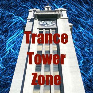TranceTowerZone (Ep.05)