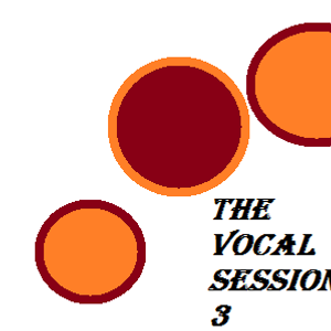 the vocal sessions 3