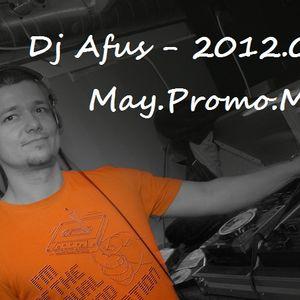 Dj Afus - 2012.05.May.Promo.Mix
