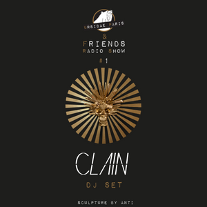 UP & Friends Radio Show 001 - Clain Dj Set