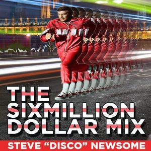 The Six Million Dollar Mix