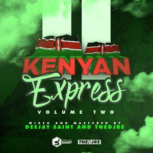 DJ Saint & TheDjRe - Kenyan Express Volume 2