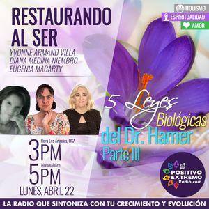 RESTAURANDO AL SER-04-22-19-5 LEYES BIOLOGICAS DEL DR. HAMER PARTE III