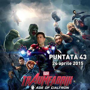 "Bar Traumfabrik Puntata 43 - ""Avengers: Age of Ultron"" di Joss Whedon"