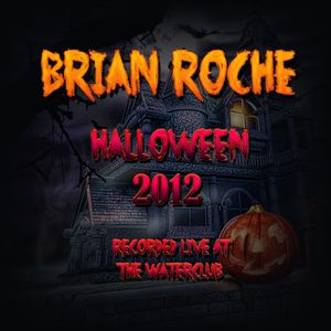 Brian Roche, Live @ The WaterClub Halloween 2012