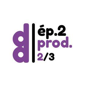 DESSIN DESSEIN // EP2 - Production > Partie 2 : le design c'est politique