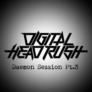Daemon Session Pt.3