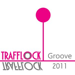 Trafflock - Groove In March 2011