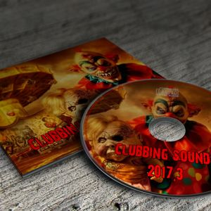 Clubbing Sounds 2017.3 Bootleg