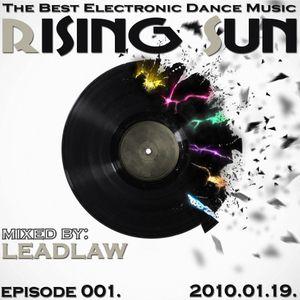 LEADLAW - Rising Sun 001. (progressive edition) 2010.01.19.