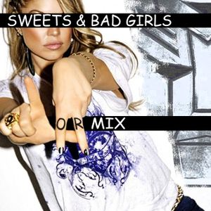 LOR - Sweets & bad girls Mix