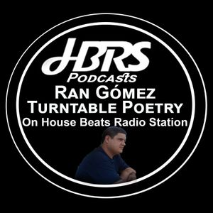 Ran Gomez Presents Turntable Poetry Live On HBRS 16-12-16