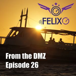 From the DMZ - Episode 26