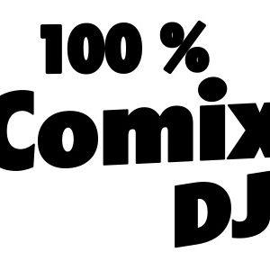COMIX DJ MIX IN FEB 2013