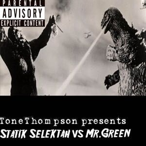 Tone Thompson presents Statik Selektah vs Mr.Green