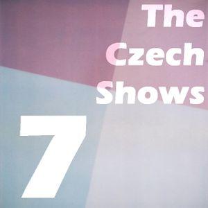 The Czech Shows #7